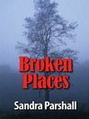 Broken Places (MP3): Rachel Goddard Mystery Series, Book 3
