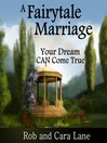 A Fairytale Marriage (MP3): Your Dream CAN Come True!