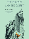 The Phoenix and the Carpet (MP3): Psammead Series, Book 2