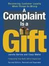 A Complaint is a Gift (MP3): Recovering Customer Loyalty When Things Go Wrong