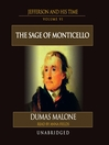 Thomas Jefferson and His Time, Volume VI (MP3): The Sage of Monticello