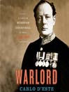 Warlord (MP3): A Life of Winston Churchill at War, 1874-1945