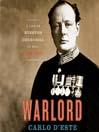 Warlord (MP3): A Life of Winston Churchill at War, 1874-1945