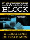 A Long Line of Dead Men (MP3): Matthew Scudder Series, Book 12