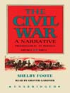 The Civil War: A Narrative, Volume 2, Part 1 (MP3): Fredericksburg to Meridian