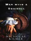 Man with a Squirrel (MP3): Fred Taylor Art Mystery Series, Book 2