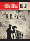 Horizontal Hold (MP3): Robert Christopher Series, Book 3