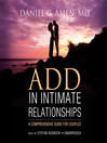 ADD in Intimate Relationships (MP3): A Comprehensive Guide for Couples