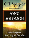 C. H. Spurgeon on the Song of Solomon (MP3): Daily Meditations and Devotions