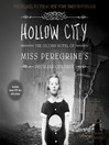 Hollow City (MP3): Miss Peregrine Series, Book 2