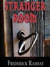 Stranger Room (MP3): Ike Schwartz Mystery Series, Book 4