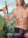 To Wed a Wicked Highlander (MP3): Bad Boys of the Highlands Series, Book 3