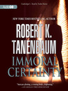 Immoral Certainty (MP3): Butch Karp and Marlene Ciampi Series, Book 3