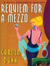 Requiem for a Mezzo (MP3): Daisy Dalrymple Series, Book 3