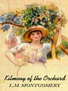 Kilmeny of the Orchard (MP3)