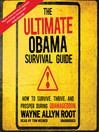 The Ultimate Obama Survival Guide (MP3): How to Survive, Thrive, and Prosper During Obamageddon
