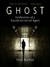 Ghost (MP3): Confessions of a Counterterrorism Agent