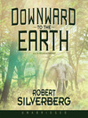 Downward to the Earth (MP3)