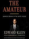 The Amateur (MP3): Barack Obama in the White House