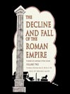 The Decline and Fall of the Roman Empire, Volume 2 (MP3): The History of the Empire from A. D. 395 to A. D. 1185