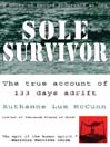 Sole Survivor (MP3): The True Account of 133 Days Adrift