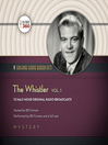 The Whistler, Volume 1 (MP3)