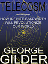 Telecosm (MP3): How Infinite Bandwidth Will Revolutionize Our World