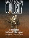 Mars Rover Curiosity (MP3): An Inside Account from Curiosity's Chief Engineer