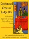 Celebrated Cases of Judge Dee (MP3): An Authentic Eighteenth-Century Chinese Detective Novel