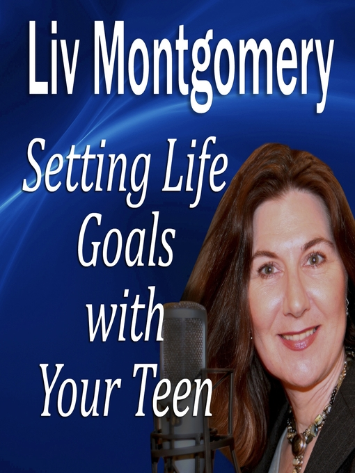 Setting Life Goals with Your Teen (MP3): Living by Design