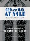God & Man at Yale (MP3)