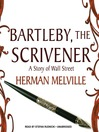 Bartleby, the Scrivener (MP3): A Story of Wall Street
