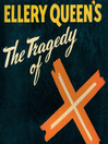 The Tragedy of X (MP3): Drury Lane Series, Book 1