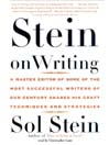 Stein on Writing (MP3): A Master Editor of Some of the Most Successful Writers of Our Century Shares His Craft Techniques and Strategies