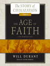 The Age of Faith (MP3): Story of Civilization Series, Book 4