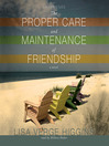 The Proper Care and Maintenance of Friendship (MP3): A Novel