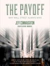 The Payoff (MP3): Why Wall Street Always Wins