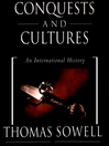 Conquests and Cultures (MP3): An International History