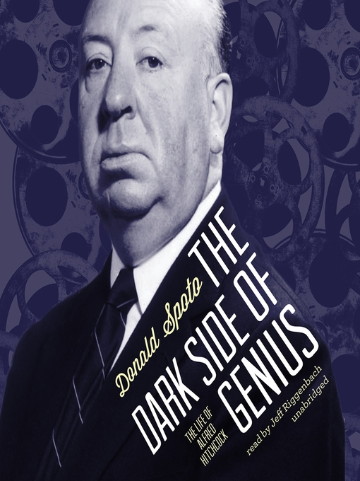 The Dark Side of Genius (MP3): The Life of Alfred Hitchcock