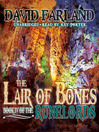 The Lair of Bones (MP3): Runelords Series, Book 4