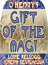 The Gift of the Magi (MP3): The Classic Christmas Story