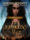 The Lighthouse War (MP3): The Lighthouse Trilogy, Book 2