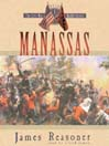 Manassas (MP3): The Civil War Battle Series, Book 1