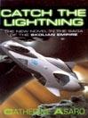 Catch the Lightning (MP3): Saga of the Skolian Empire Series, Book 2