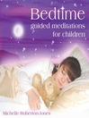 Bedtime (MP3): Guided Meditations for Children