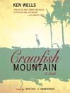 Crawfish Mountain (MP3): A Novel