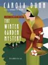 The Winter Garden Mystery (MP3): Daisy Dalrymple Series, Book 2