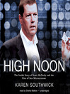 High Noon (MP3): The Inside Story of Scott McNealy and the Rise of Sun Microsystems