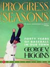 The Progress of the Seasons (MP3): Forty Years of Baseball in Our Town