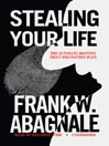 Stealing Your Life (MP3): The Ultimate Identity Theft Prevention Plan
